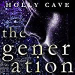 The Generation | Holly Cave
