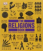 The Religions Book (Big Ideas Simply Explained) Front Cover