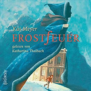 Frostfeuer Hörbuch