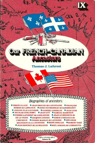 Our French-Canadian Ancestors, Volume IX PDF