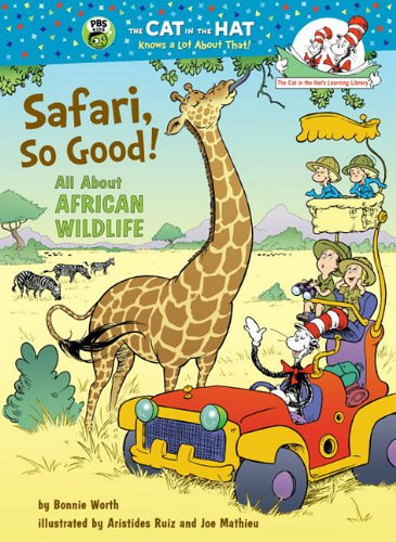 Safari, So Good!: All About African Wildlife (Cat in the Hat