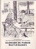 """Afficher """"Glossaire du parler haut-jurassien"""""""