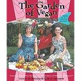 The Garden of Vegan: How It All Vegan Again! ~ Sarah Kramer
