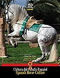 img - for Spanish Horse Culture / Cultura Del Caballo Espa ol book / textbook / text book