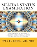 Mental Status Examination  52 Challenging Cases, Model DSM-5 and ICD-10 Interviews, Questionnaires, and Cognitive Tests for Diagnosis and Treatment (The Mental Status Examination Series)