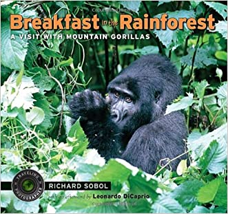 Breakfast in the Rainforest: A Visit with Mountain Gorillas (Traveling Photographer)