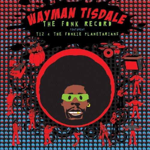 Wayman Tisdale - The Fonk Record - Zortam Music