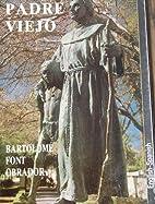 Padre Viejo by Bartolome Font Obrador