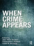 img - for When Crime Appears: The Role of Emergence (Criminology and Justice Studies) (2011-11-11) book / textbook / text book