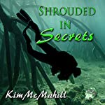 Shrouded in Secrets | Kim McMahill