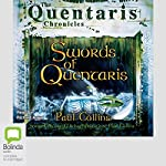 Swords of Quentaris: The Quentaris Chronicles | Paul Collins