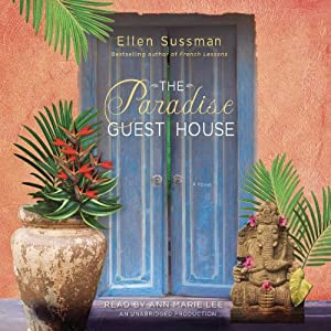 The Paradise Guest House: A Novel | [Ellen Sussman]