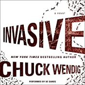 Invasive: A Novel | Chuck Wendig