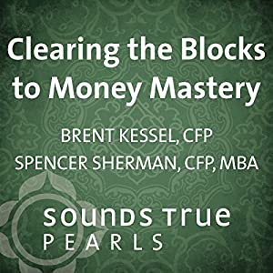 Clearing the Blocks to Money Mastery Speech