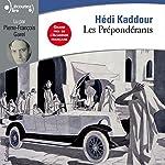 Les Prépondérants | Hédi Kaddour