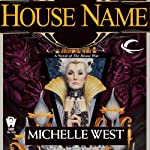 House Name: The House War, Book 3 (       UNABRIDGED) by Michelle West Narrated by Eva Wilhelm