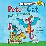 Pete the Cat: Sir Pete the Brave | James Dean