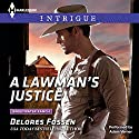 A Lawman's Justice Audiobook by Delores Fossen Narrated by Adam Verner