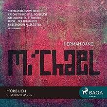 Michael (       ungekürzt) von Herman Bang Gesprochen von: Olaf Nybo Schneiders