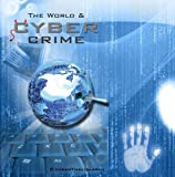 img - for The World & Cyber Crime book / textbook / text book