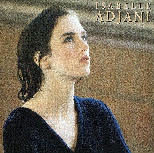 Isabelle adjani - Isabelle Adjani - Zortam Music