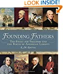 Founding Fathers: The Fight for Freed...