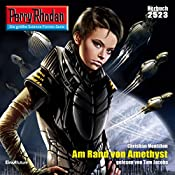 Am Rand von Amethyst (Perry Rhodan 2523) | Christian Montillon