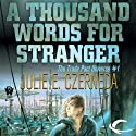 A Thousand Words for Stranger: Trade Pact Universe, Book 1