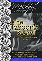The Tycoon's Secret - Baby for the Billionaire - Book Four (Baby for the Billionare) [Kindle Edition]