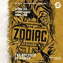 Balance of Power: The Zodiac Legacy, Book 3 Audiobook by  Disney Press - prologue, Stan Lee, Stuart Moore Narrated by Feodor Chin