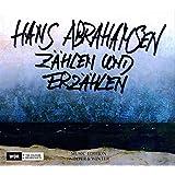 Hans Abrahamsen : Zählen und Erzählen