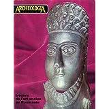 ARCHEOLOGIA [No 35] du 01/07/1970 - TRESORS DE L'ART ANCIEN EN ROUMANIE - FOUILLES ET DECOUVERTES - EXPOSITIONS...