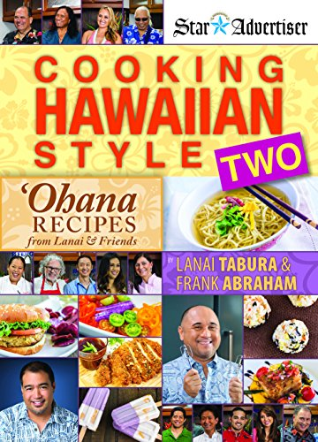 Cooking Hawaiian Style Two by Lanai Tabura, Frank Abraham