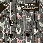 V&A 1950s Patterns wall calendar 2015...