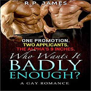 One Promotion. Two Applicants. The Alpha's 9 Inches. Who Wants It Badly Enough? Audiobook