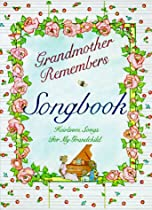 Grandmother Remembers Songbook