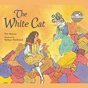 The White Cat | [Rabbit Ears Entertainment]