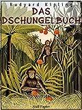 Das Dschungelbuch: Illustrierte Ausgabe (Märchen bei Null Papier) (German Edition)