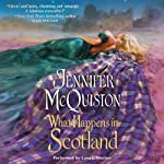 What Happens in Scotland | Jennifer McQuiston