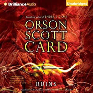 Ruins: Pathfinder, Book 2 | [Orson Scott Card]