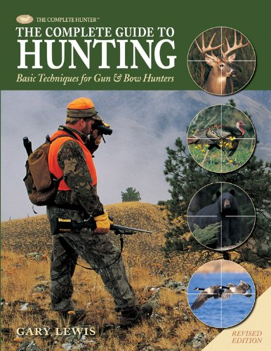The Complete Guide To Hunting: Basic Techniques For Gun & Bow Hunters (The Complete Hunter) front-1079072