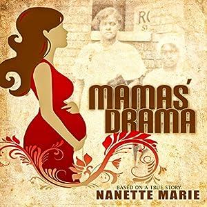 Mamas' Drama Audiobook