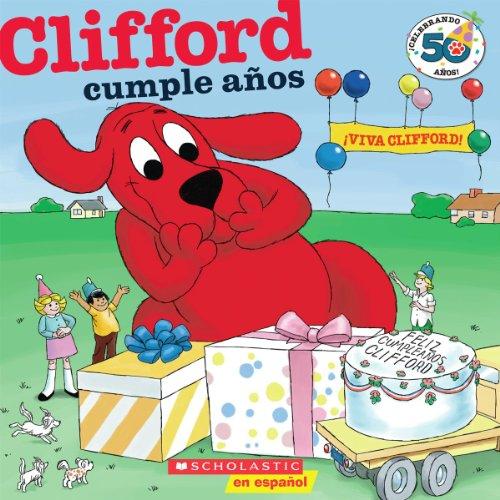 Clifford y su cumpleanos / Clifford's Birthday Party (Clifford (Spanish))