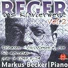 Max Reger: Das Klavierwerk Vol. 2