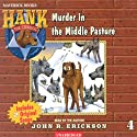 Murder in the Middle Pasture Audiobook by John R. Erickson Narrated by John R. Erickson