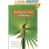 Waiting for Snow in Havana