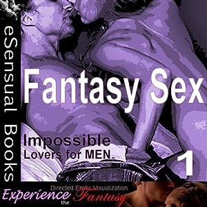 Fantasy Sex: Volume I Audiobook