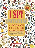 I Spy Spectacular: A Book of Picture Riddles
