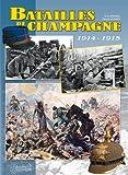 echange, troc Gerard Lachaux - Combats en Champagne: Septembre 1914 - Novembre 1915