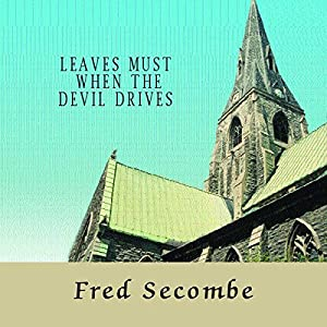 Leaves Must When the Devil Drives Audiobook